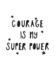 Super Courage by Joni Whyte