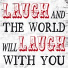 Laugh and The World Laughs by Max Carter