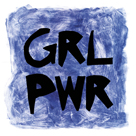 GRL PWR by Lottie Fontaine