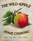 The Wild Apple by Isiah and Benjamin Lane