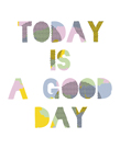 Good Day by Clara Wells