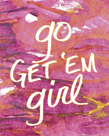 Go Girl! by Lottie Fontaine