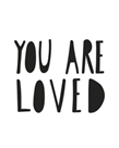 You Are Loved by Joni Whyte