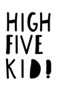 High Five by Joni Whyte