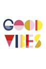 Good Vibes by Clara Wells