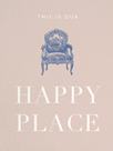 Happy Place by Otto Gibb