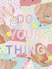 Do Your Thing by Clara Wells
