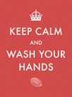 Keep Calm and Wash Your Hands by The Vintage Collection