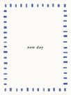 New Day by Joni Whyte