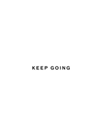 Keep Going by Joni Whyte