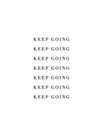 Just Keep Going by Joni Whyte