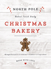 North Pole Bakery by Clara Wells