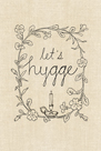 Let's Hygge by Lottie Fontaine