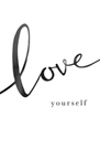 Love Yourself by Clara Wells
