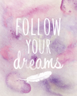 Follow Your Dreams by Lottie Fontaine