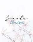 Smile Always by Assaf Frank