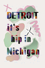 Detroit is Hip by Amy Shaw
