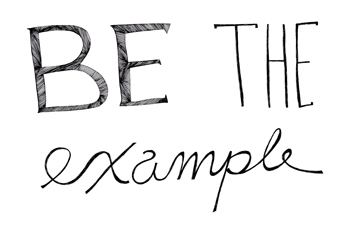 Be The Example Print by Virginia Kraljevic