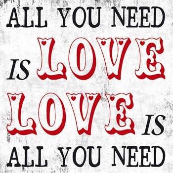 All You Need is Love Print by Max Carter