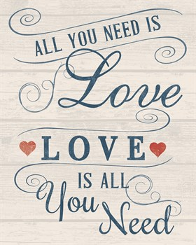 All You Need is Love Print by Tom Frazier