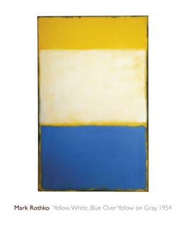 Yellow, White, Blue Over Yellow on Gray, 1954 Print by Mark Rothko