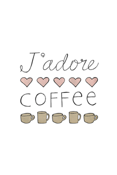J'adore Coffee Print by Lottie Fontaine