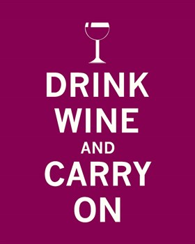 Drink Wine and Carry On Print by The Vintage Collection